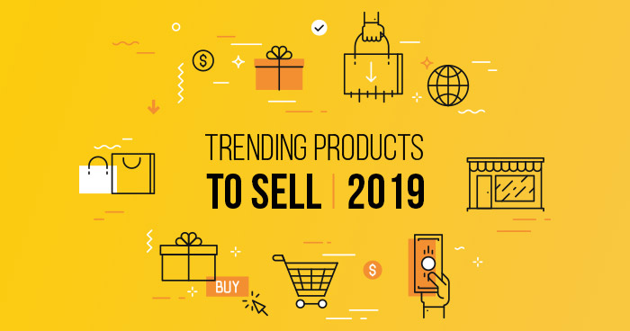 Trending-products-to-sell-2019